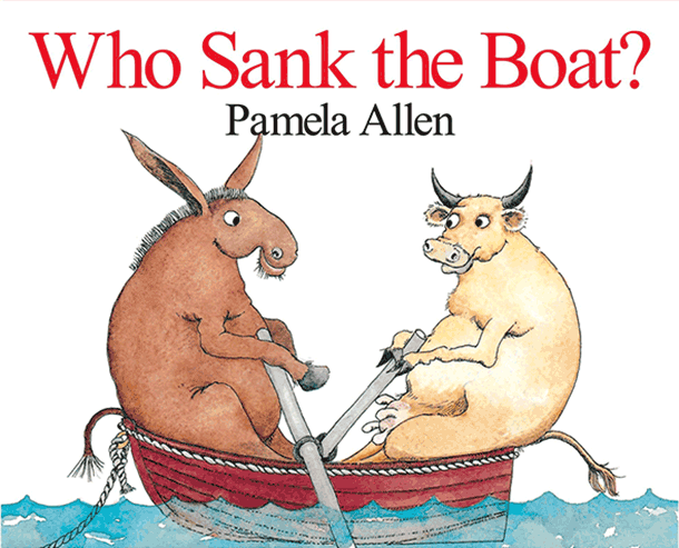 Who sank the boat - Pamela Allen