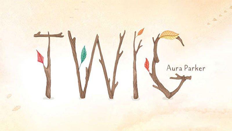 Twigs spelling TWIG by Aura Parker