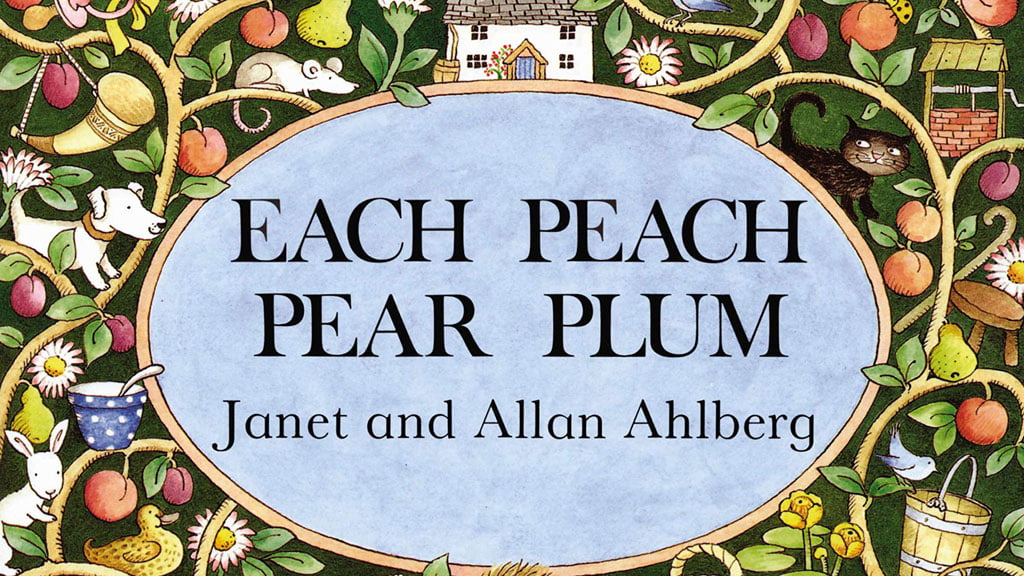 Each peach pear plum book cover by Janel and Allan Ahlberg