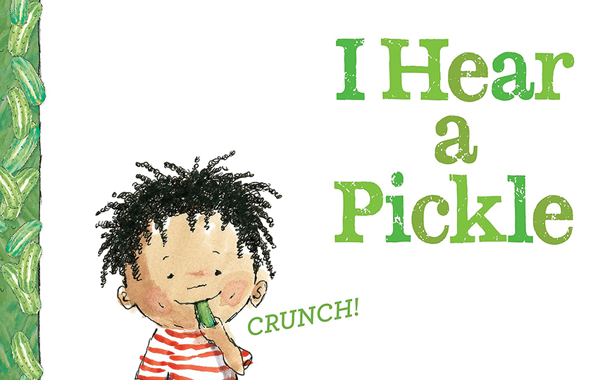 I hear a pickle book cover - child eating pickle