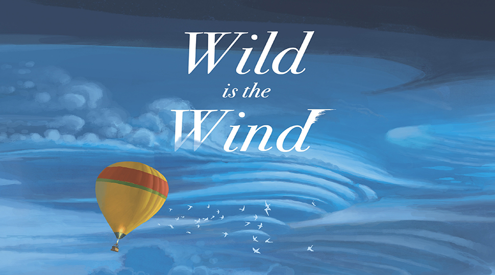 Little Scientists recommends 'Wild is the Wind' by Grahame Baker-Smith